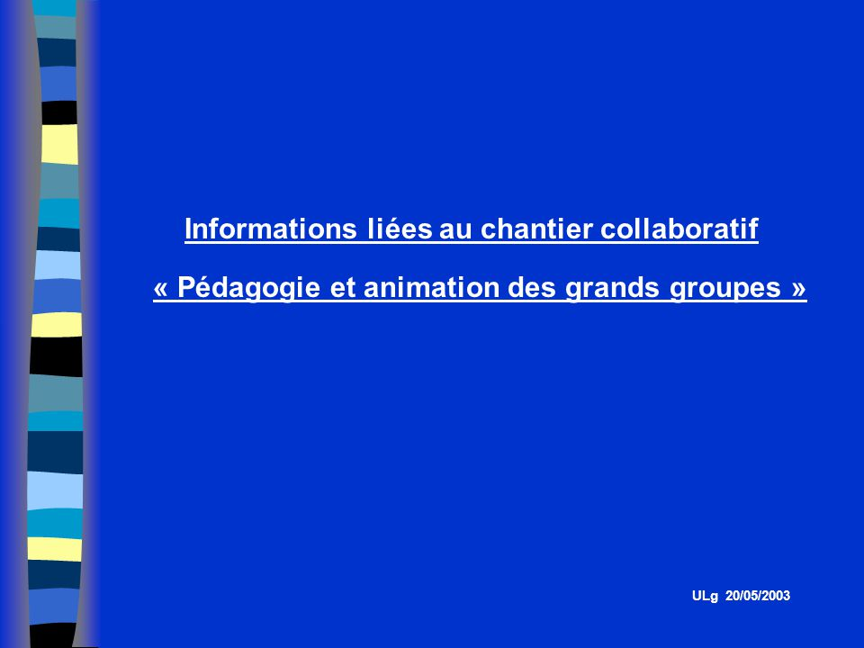 Informations liées au chantier collaboratif