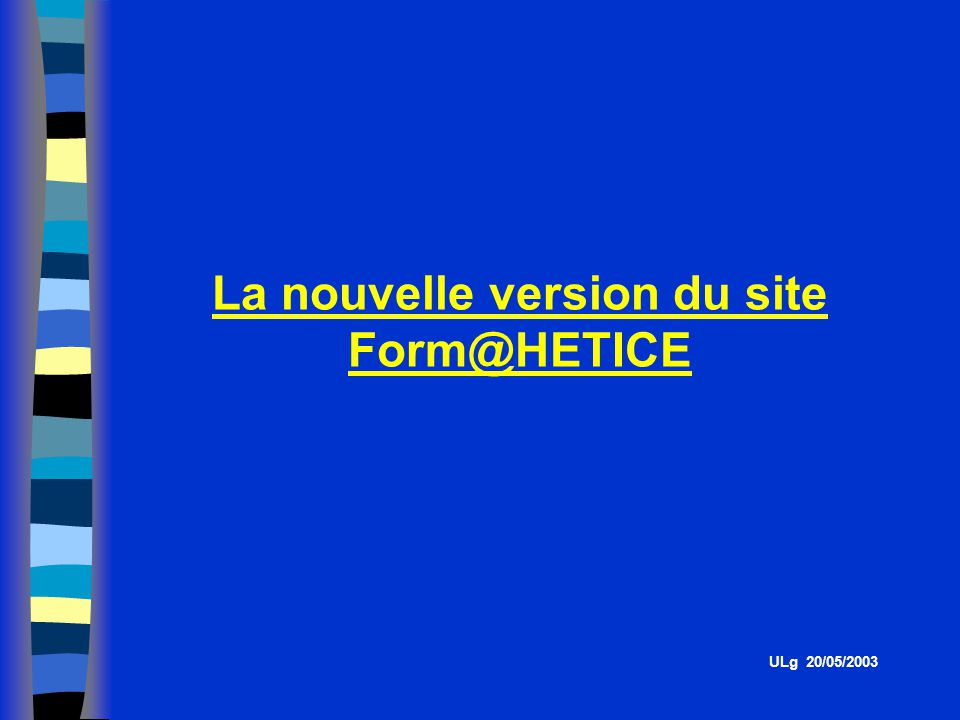 La nouvelle version du site Form@HETICE