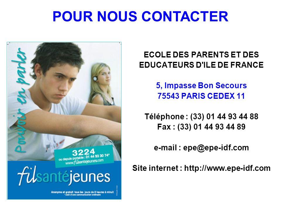 POUR NOUS CONTACTER ECOLE DES PARENTS ET DES