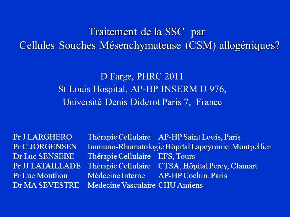 Traitement de la SSC par Cellules Souches Mésenchymateuse (CSM) allogéniques
