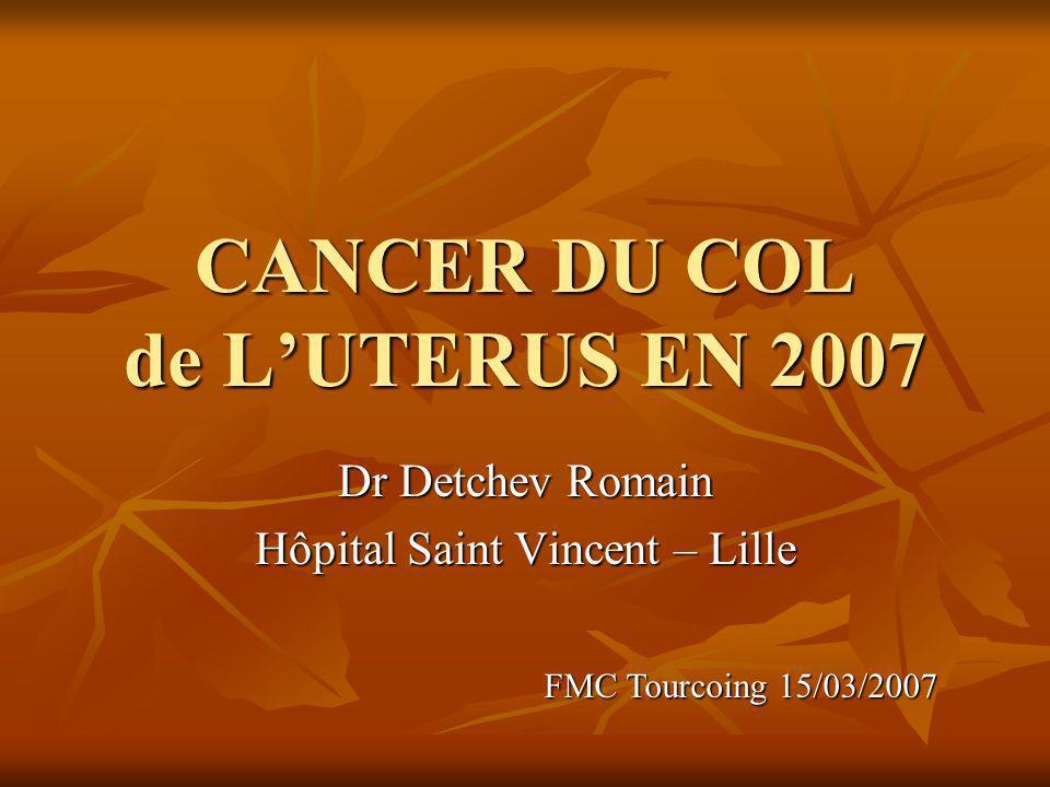 CANCER DU COL de L'UTERUS EN 2007
