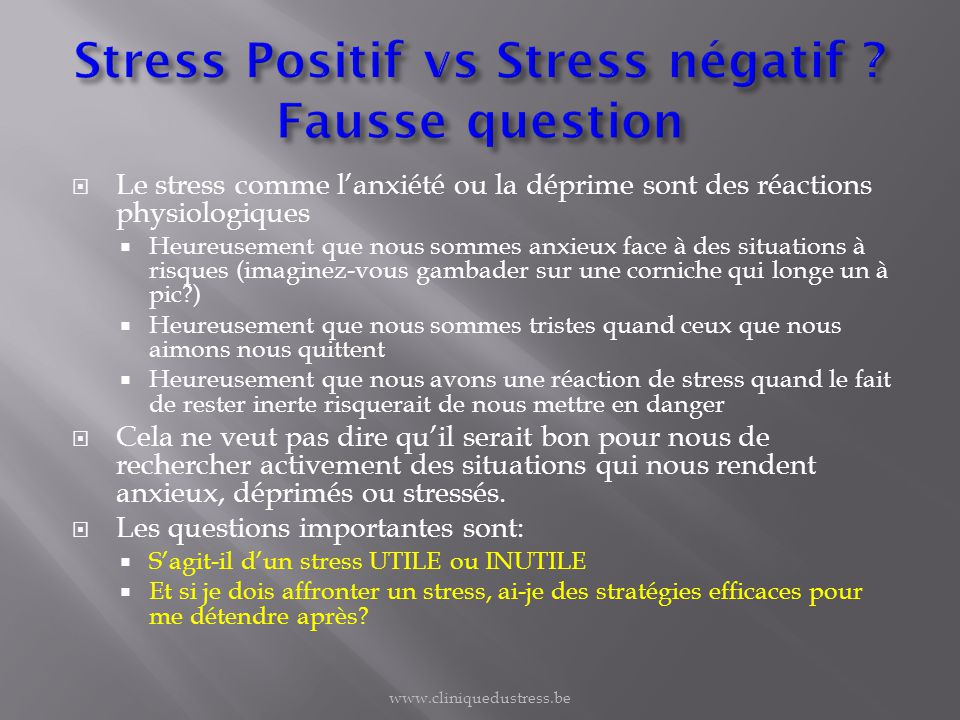 Stress Positif vs Stress négatif Fausse question