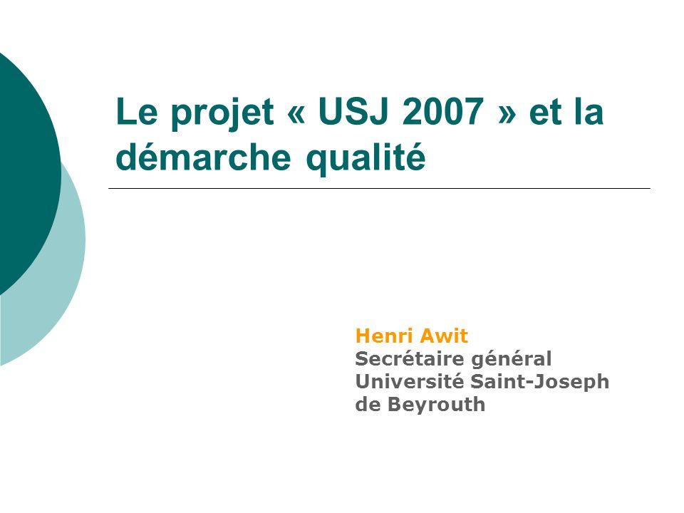 Le projet « USJ 2007 » et la démarche qualité