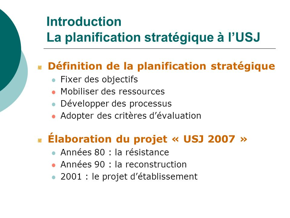 Introduction La planification stratégique à l'USJ