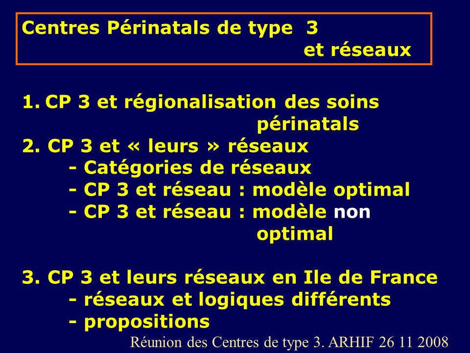 Centres Périnatals de type 3 et réseaux