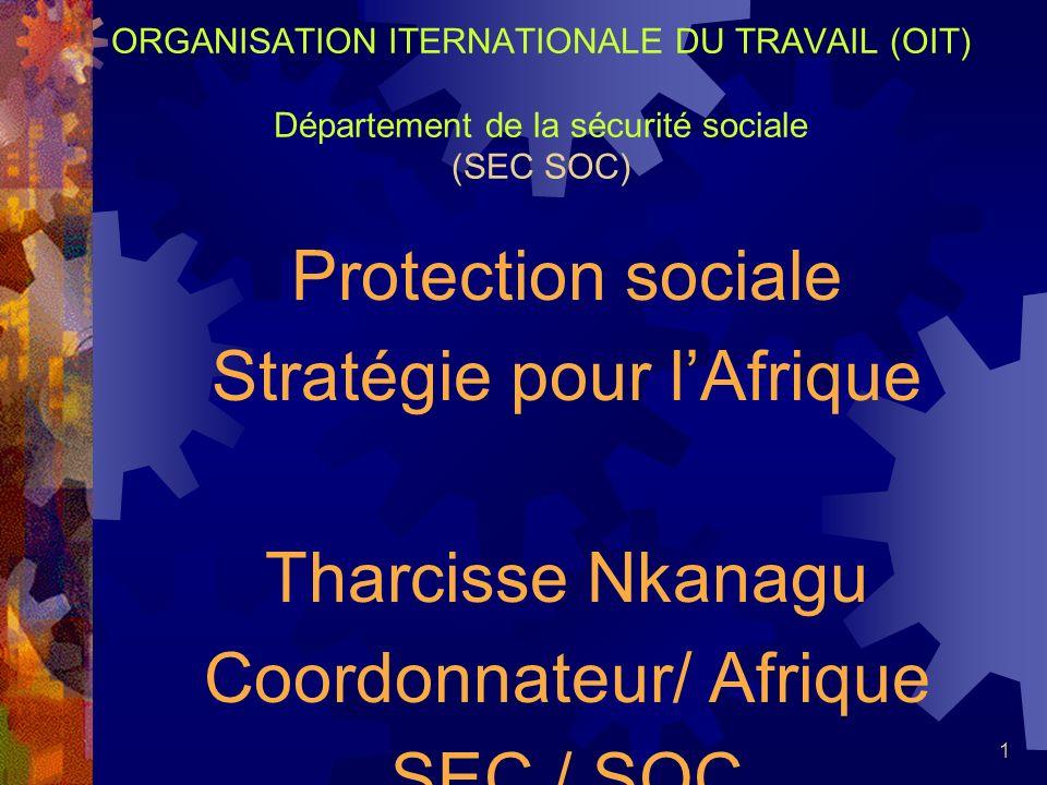 Stratégie pour l'Afrique Tharcisse Nkanagu Coordonnateur/ Afrique
