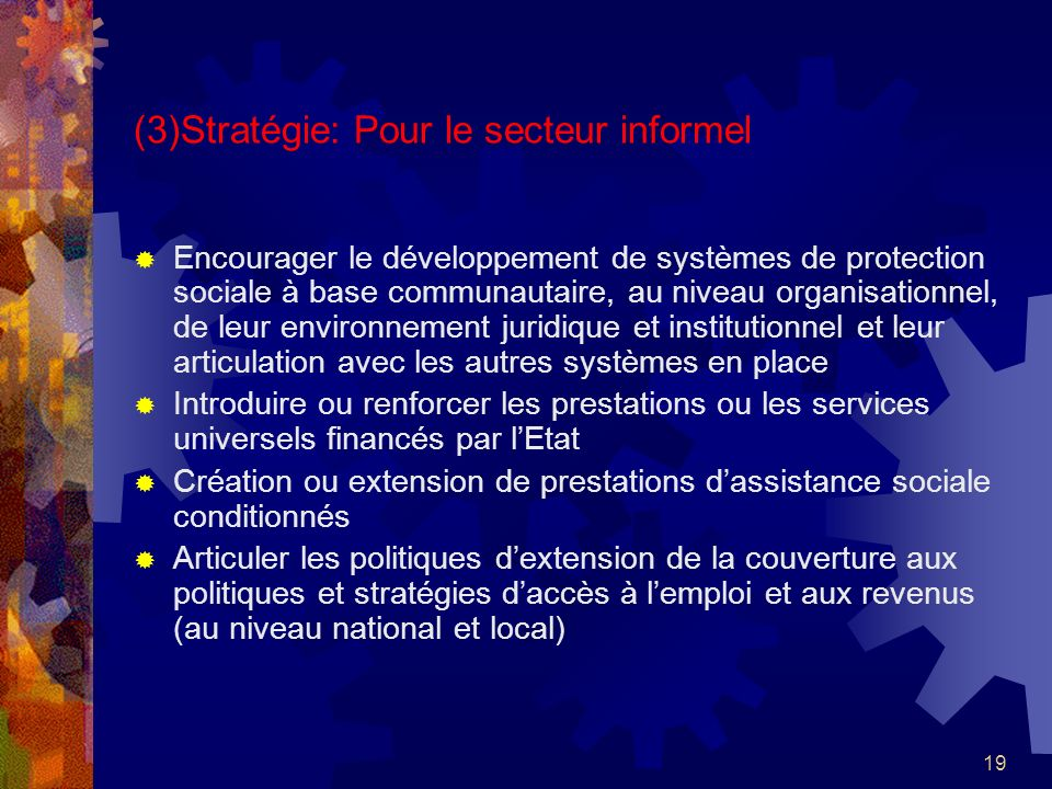 (3)Stratégie: Pour le secteur informel