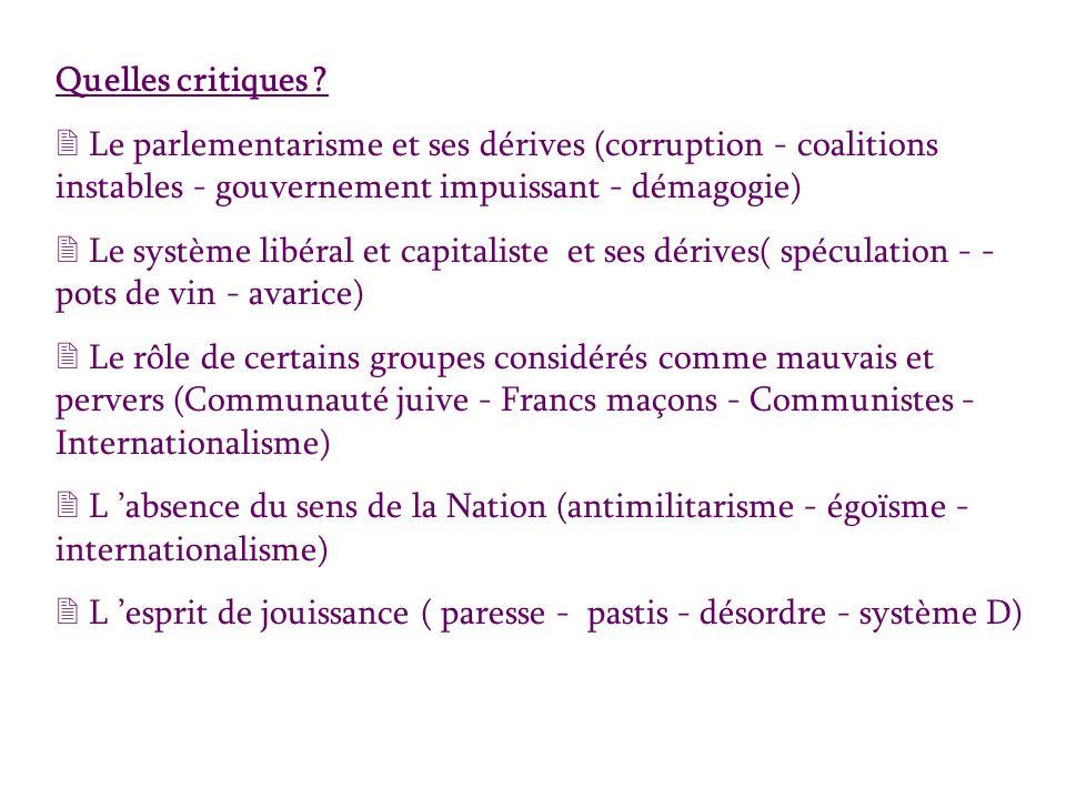 Quelles critiques Le parlementarisme et ses dérives (corruption - coalitions instables - gouvernement impuissant - démagogie)