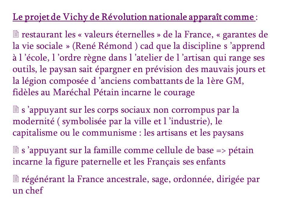 Le projet de Vichy de Révolution nationale apparaît comme :