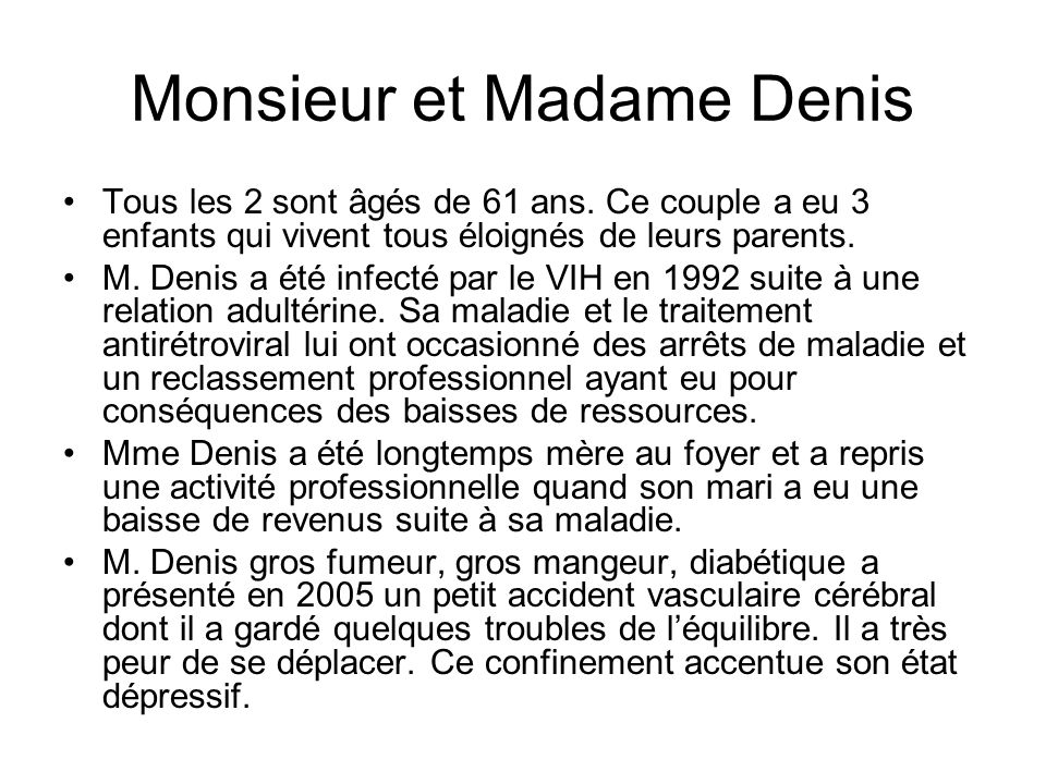 Monsieur et Madame Denis