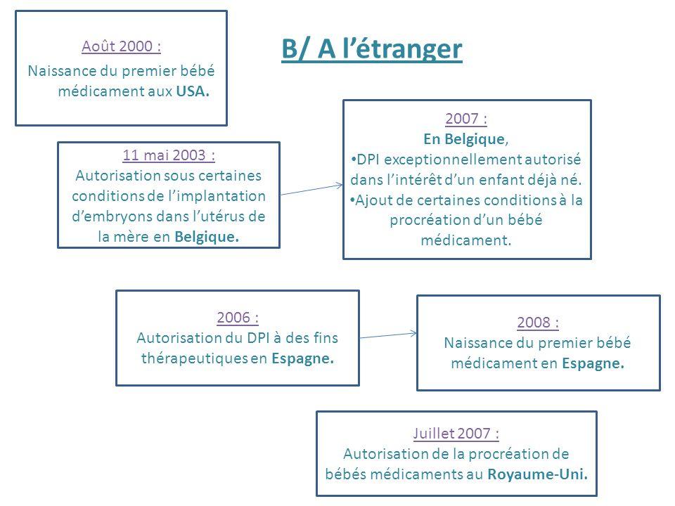 Août 2000 : Naissance du premier bébé médicament aux USA.