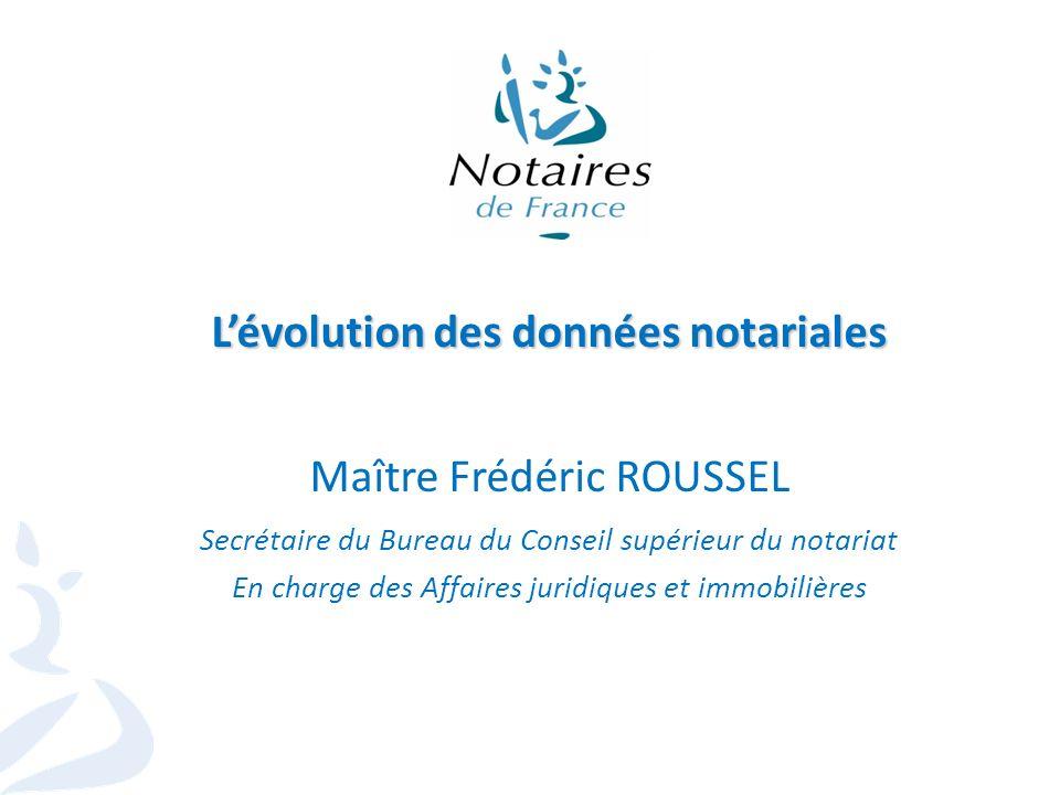 L'évolution des données notariales