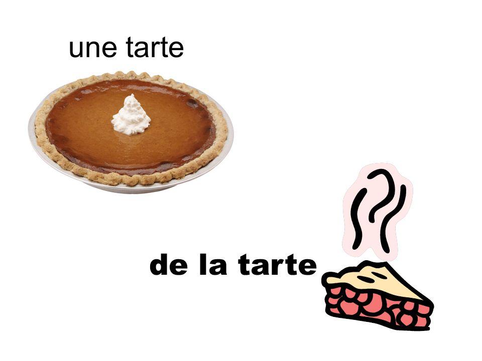 une tarte de la tarte