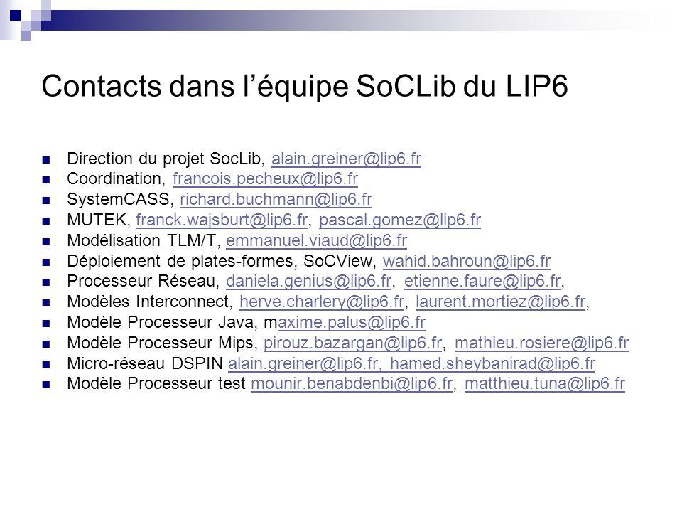 Contacts dans l'équipe SoCLib du LIP6