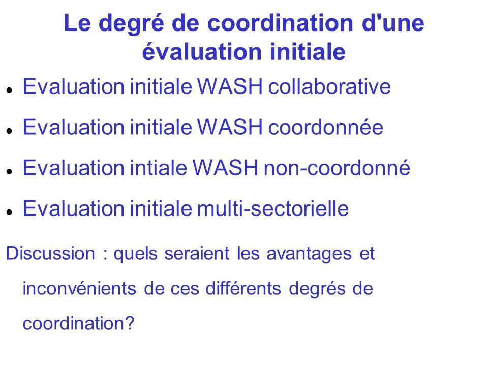 Le degré de coordination d une évaluation initiale