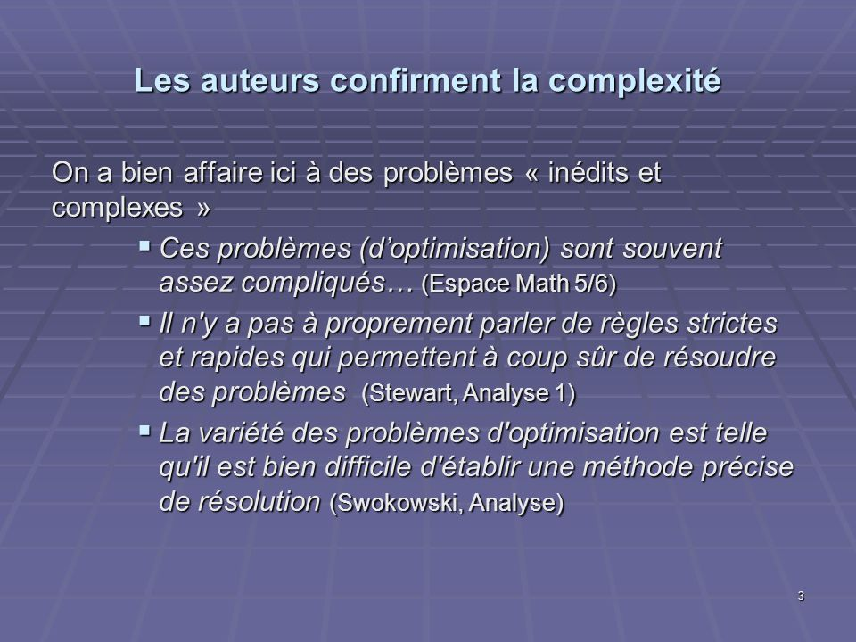 Les auteurs confirment la complexité