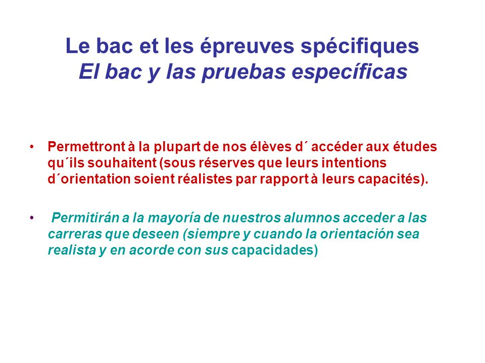 Le bac et les épreuves spécifiques El bac y las pruebas específicas