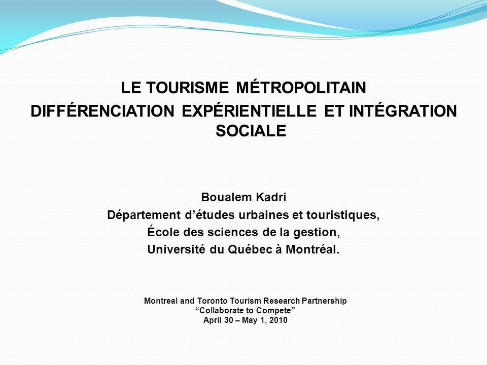 LE TOURISME MÉTROPOLITAIN