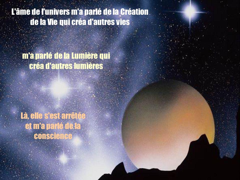 L âme de l univers m a parlé de la Création