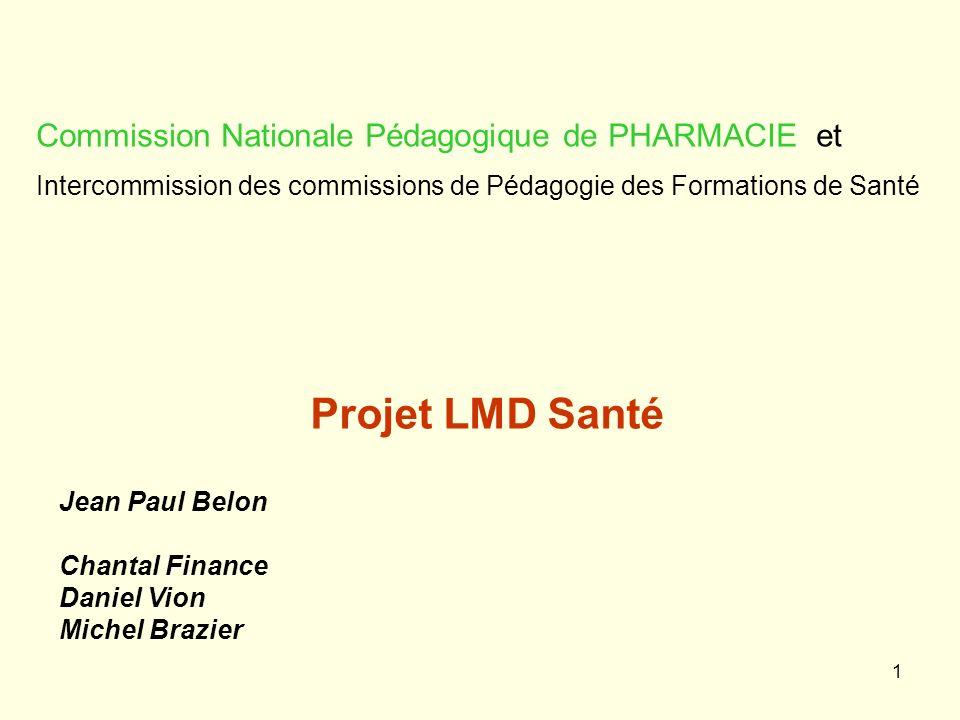 Projet LMD Santé Commission Nationale Pédagogique de PHARMACIE et