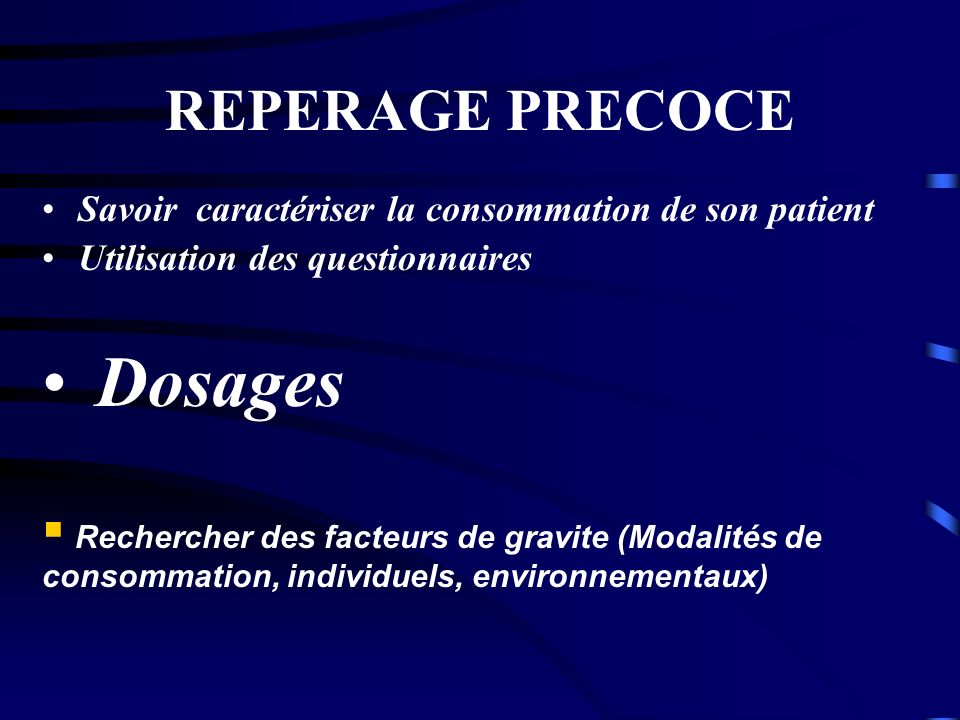 Dosages REPERAGE PRECOCE