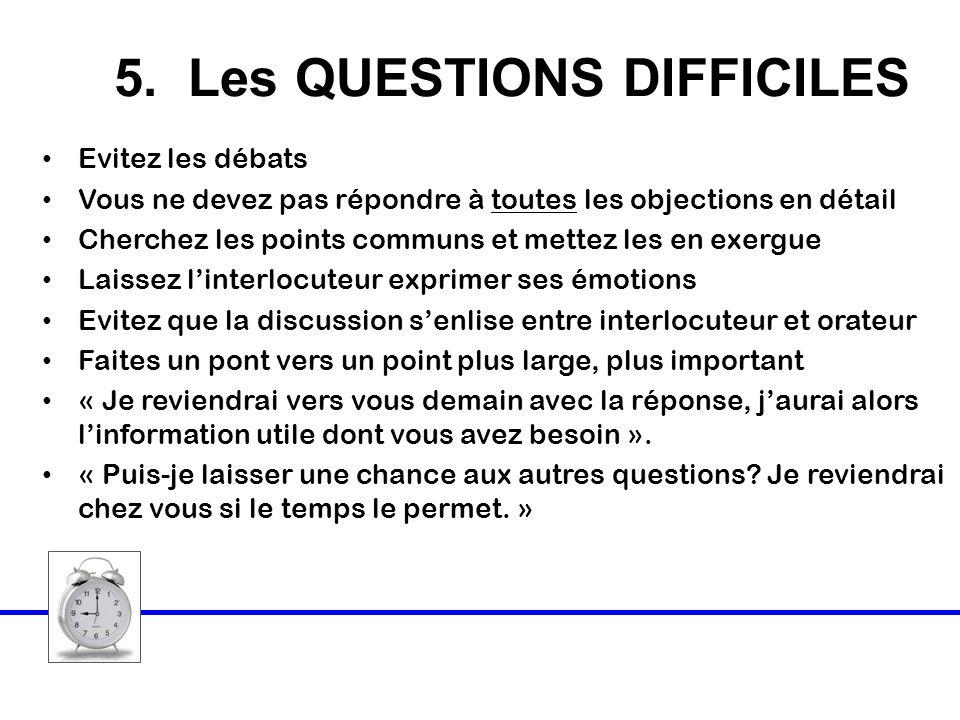 5. Les QUESTIONS DIFFICILES