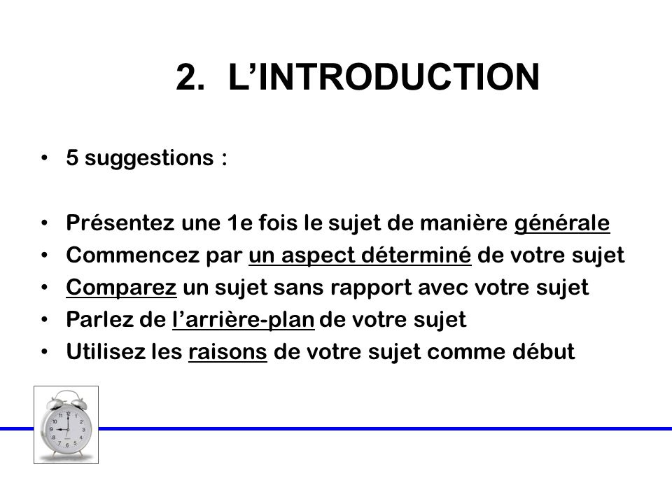 2. L'INTRODUCTION 5 suggestions :