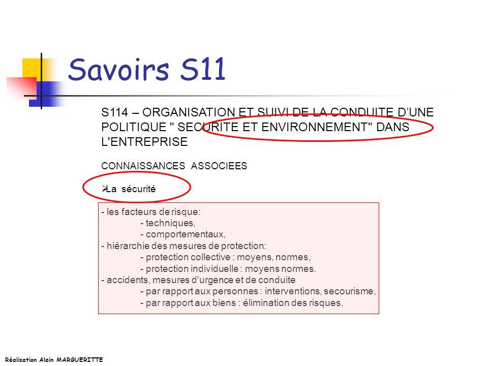 Savoirs S11 S114 – ORGANISATION ET SUIVI DE LA CONDUITE D'UNE POLITIQUE SECURITE ET ENVIRONNEMENT DANS L ENTREPRISE.