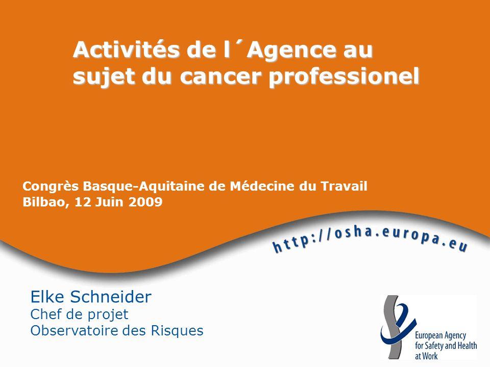 Activités de l´Agence au sujet du cancer professionel