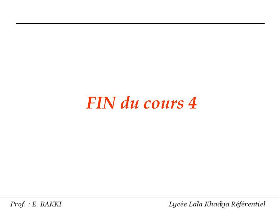 FIN du cours 4