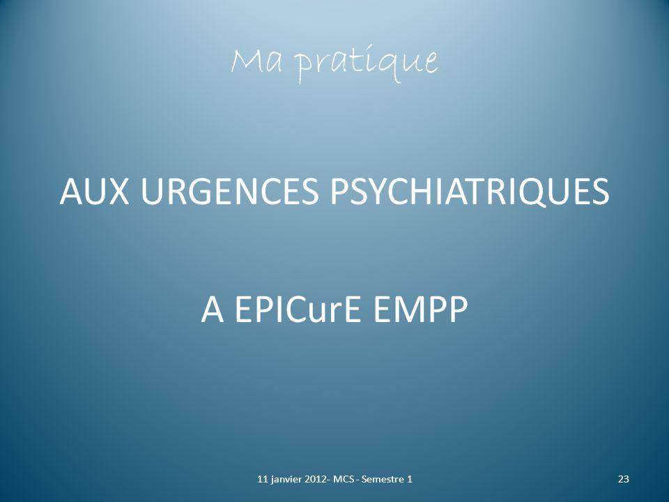 AUX URGENCES PSYCHIATRIQUES A EPICurE EMPP