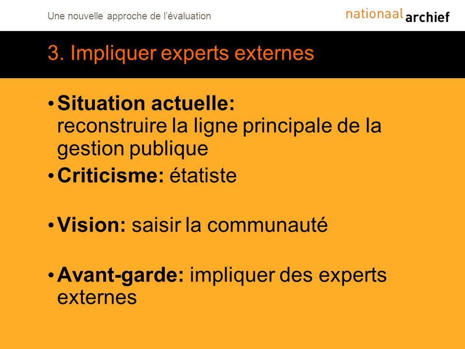 3. Impliquer experts externes
