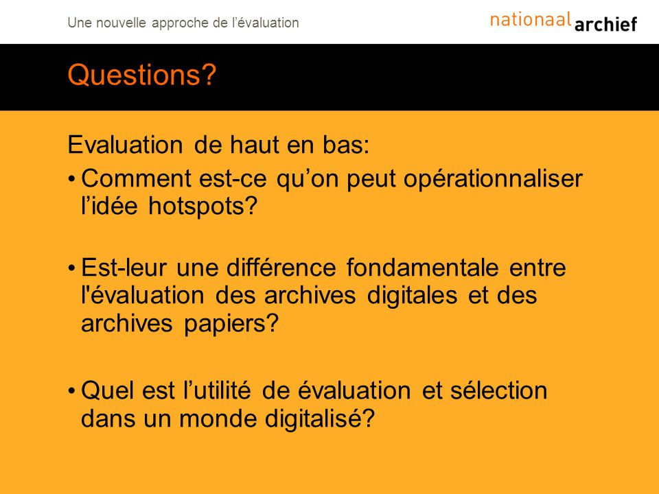 Questions Evaluation de haut en bas: