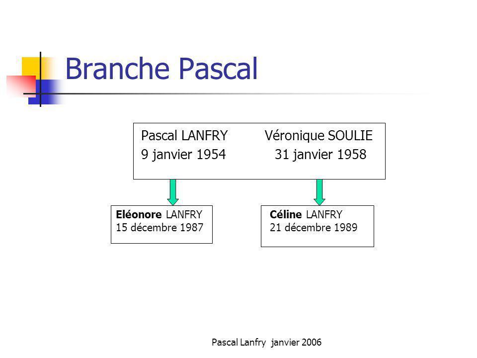 Branche Pascal Pascal LANFRY Véronique SOULIE