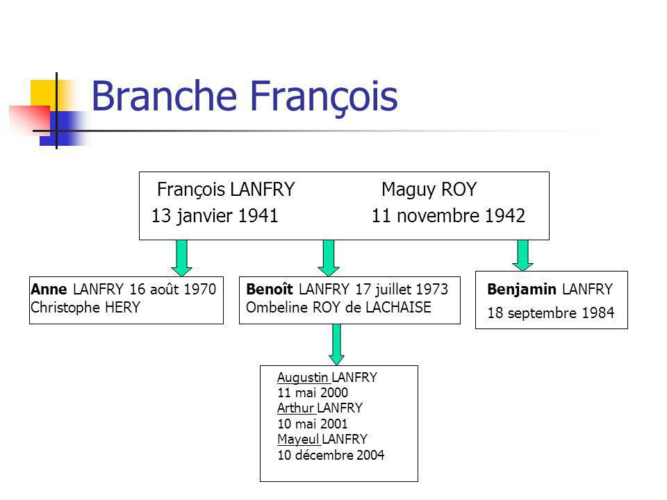 Branche François François LANFRY Maguy ROY