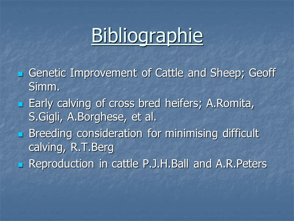 Bibliographie Genetic Improvement of Cattle and Sheep; Geoff Simm.