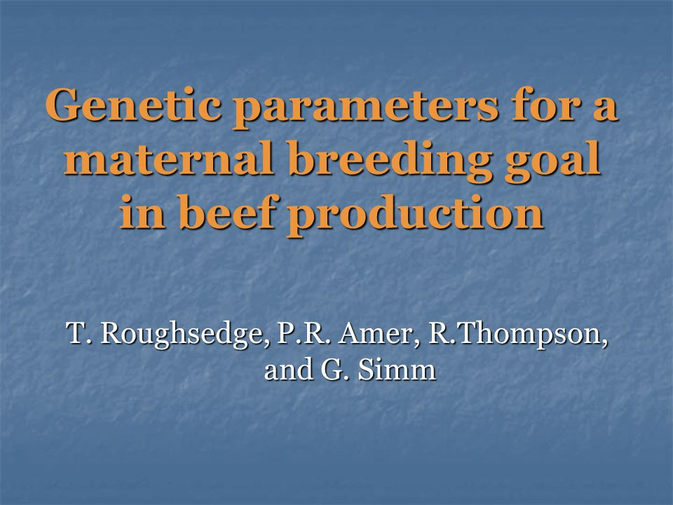 Genetic parameters for a maternal breeding goal in beef production