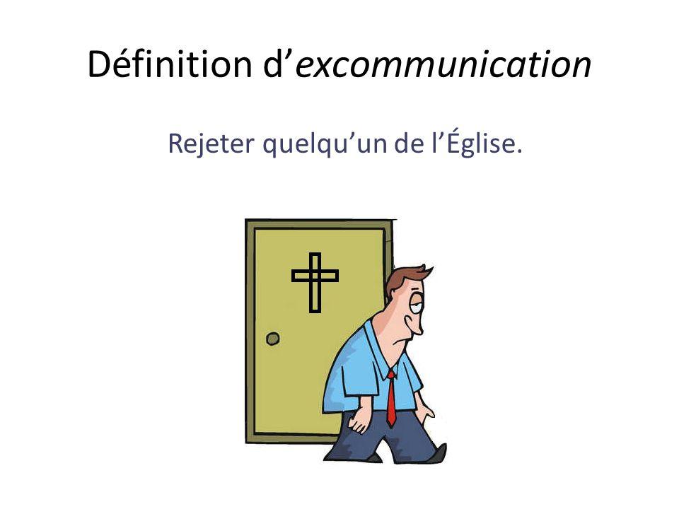 Définition d'excommunication