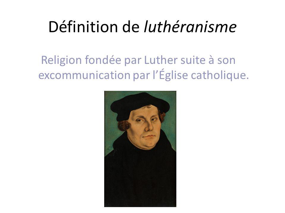 Définition de luthéranisme