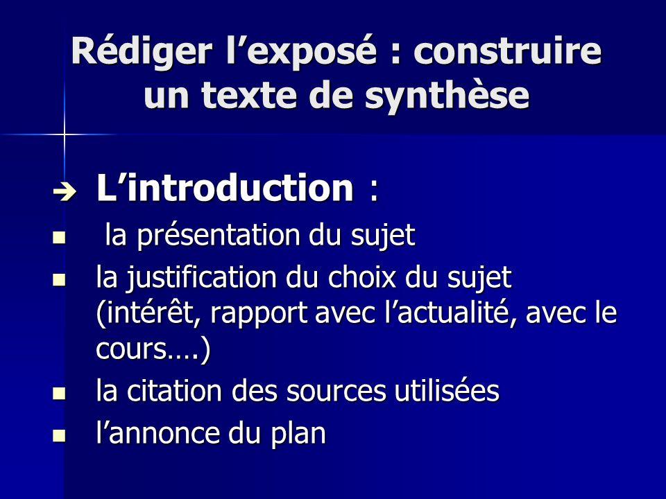 Rédiger l'exposé : construire un texte de synthèse