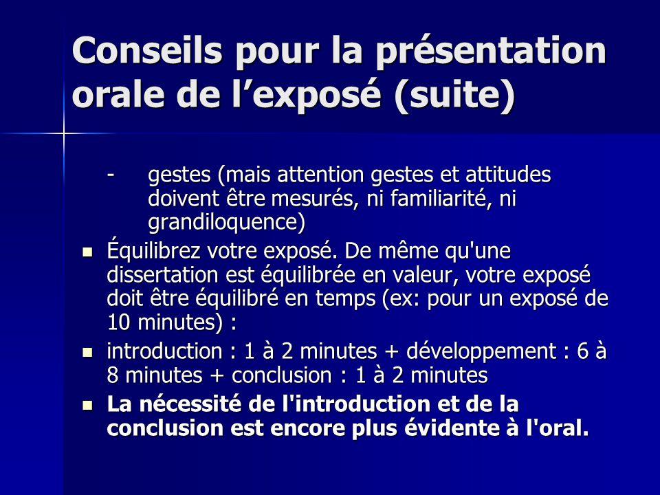 Conseils pour la présentation orale de l'exposé (suite)