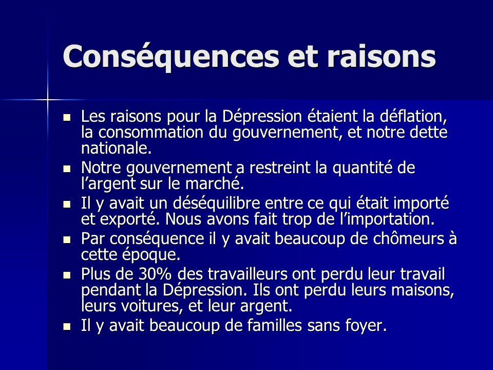 Conséquences et raisons