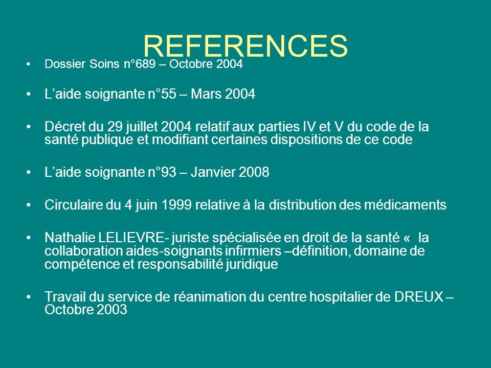 REFERENCES L'aide soignante n°55 – Mars 2004