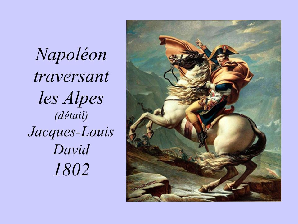 Napoléon traversant les Alpes (détail) Jacques-Louis David 1802