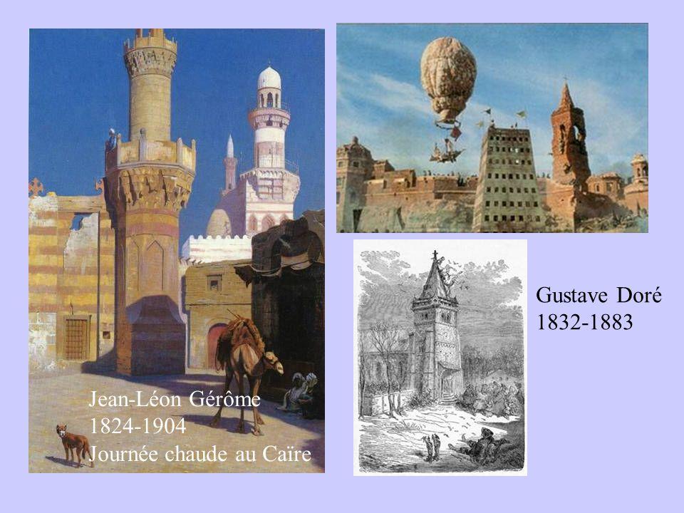 Gustave Doré 1832-1883 Jean-Léon Gérôme 1824-1904 Journée chaude au Caïre