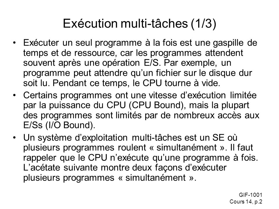 Exécution multi-tâches (1/3)