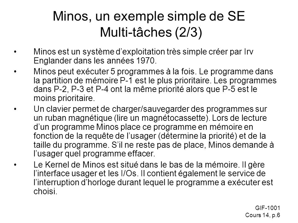 Minos, un exemple simple de SE Multi-tâches (2/3)
