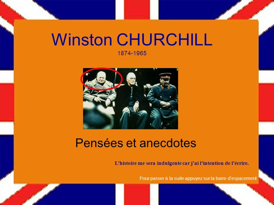 Winston CHURCHILL 1874-1965 Pensées et anecdotes