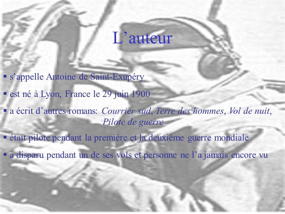 L'auteur s'appelle Antoine de Saint-Exupéry