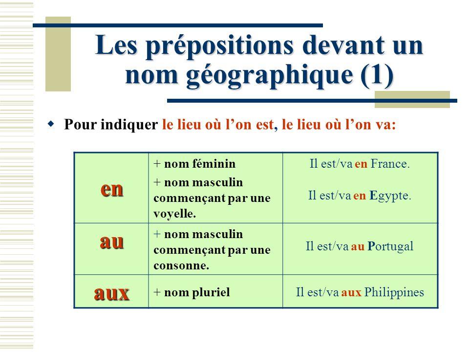Les prépositions devant un nom géographique (1)